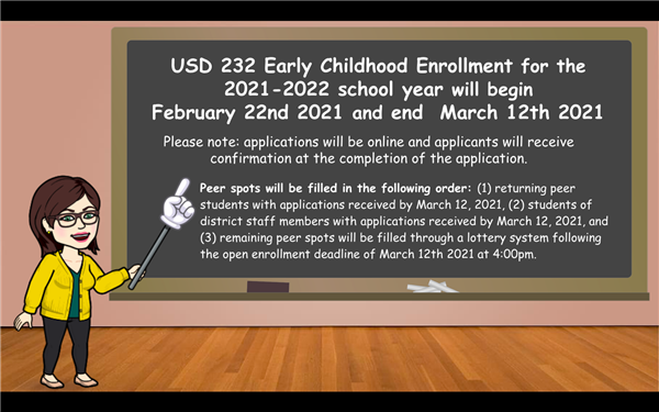 USD 232 Early Childhood Enrollment begins February 22nd 2021 and ends March 12th 2021.